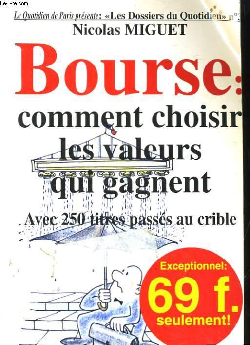BOURSE: COMMENT CHOISIR LES VALEURS QUI GAGNENT POUR 1998