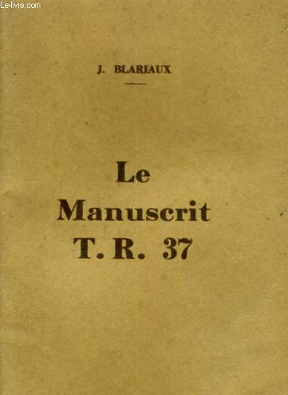 LE MANUSCRIT T. R. 37