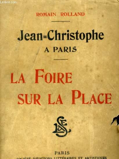 JEAN CHRISTOPHE A PARIS. LA FOIRE SUR LA PLACE