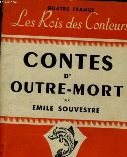 LES ROIS DES CONTEURS. CONTES D'OUTRE-MORT