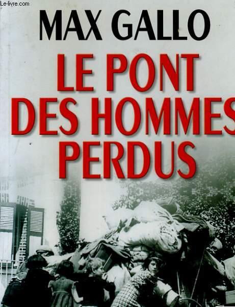 LE PONT DES HOMMES PERDUS