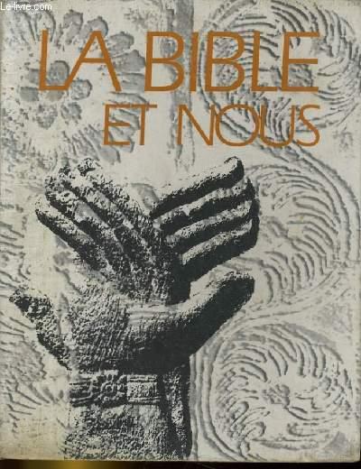 LA BIBLE ET NOUS. LES HOMMES DE L'ANCIENNE ALLIANCE