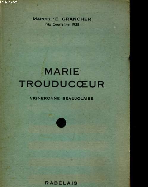 MARIE TROUDUCOEUR. VIGNERONNE BEAUJOLAISE