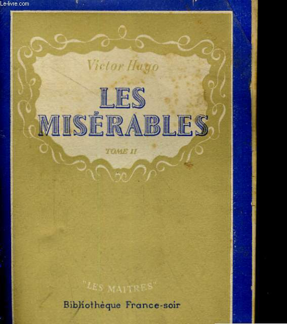 LES MISERABLES. TOME II