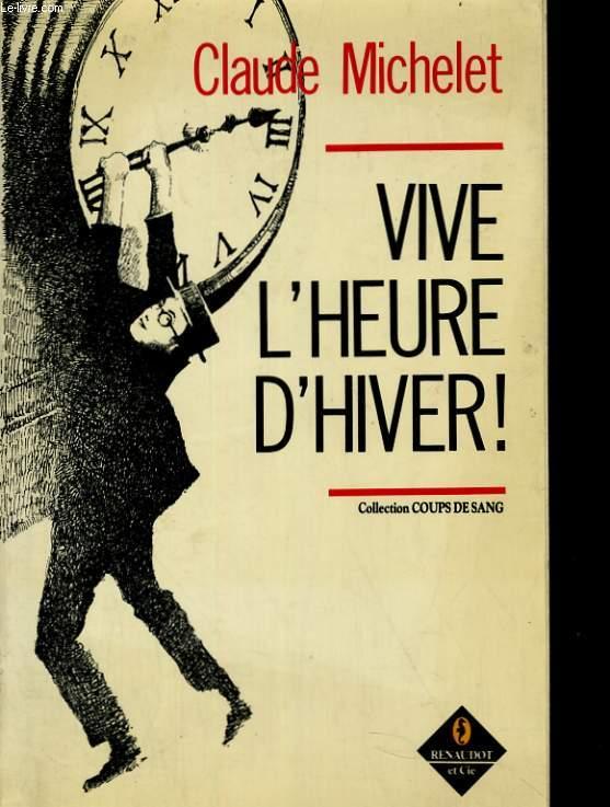 VIVE L'HEURE D'HIVER!