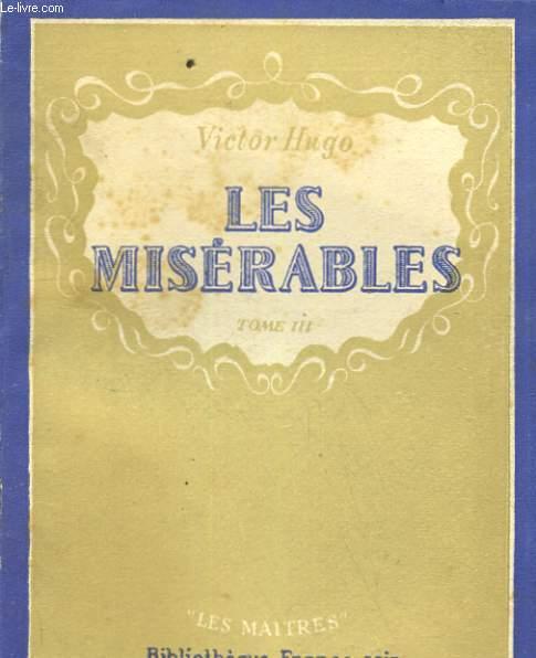LES MISERABLES. TOME 3