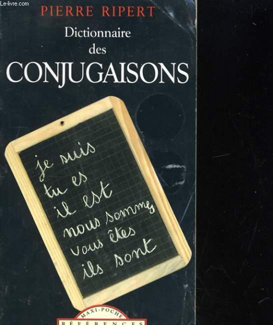 DICTIONNAIRE DES CONJUGAISONS