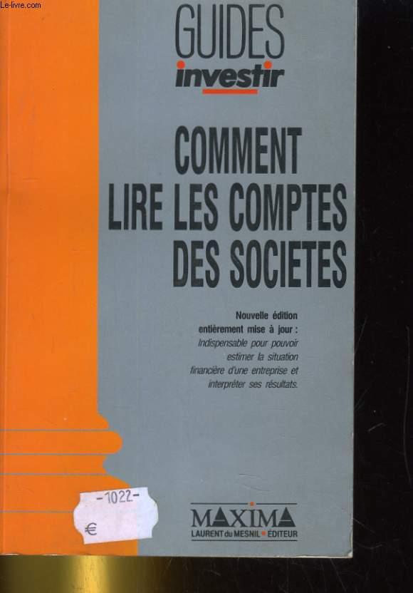COMMENT LIRE LES COMPTES DES SOCIETES