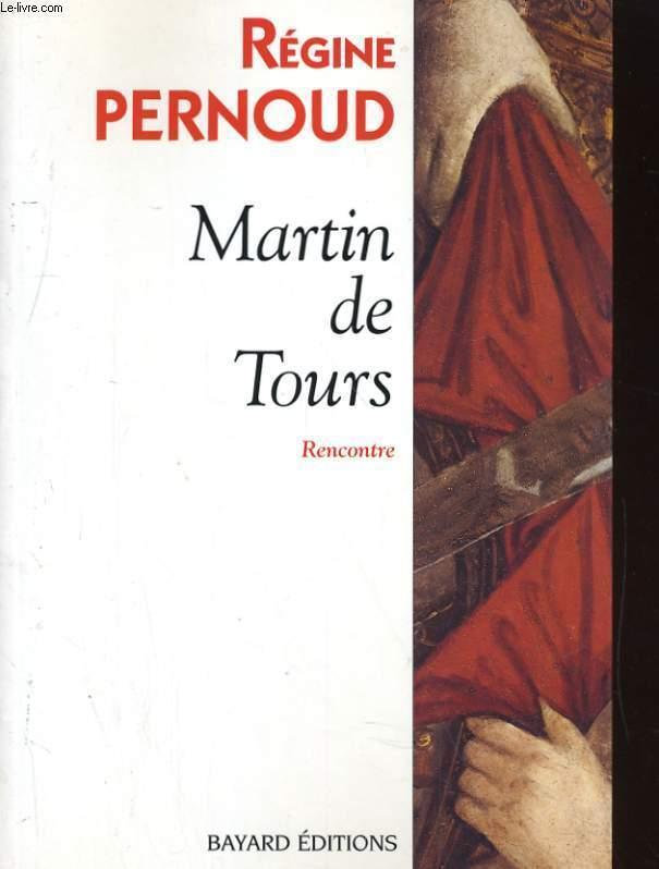 MARTIN DE TOURS. RENCONTRE