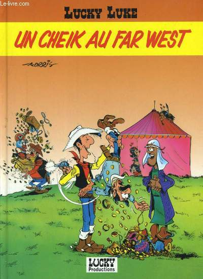 LUCKY LUKE. UN CHEIK AU FAR WEST