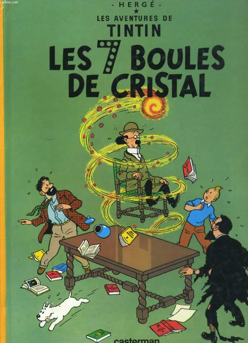 LES AVENTURES DE TINTIN. LES 7 BOULES DE CRISTAL