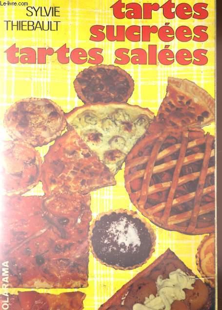 TARTES SUCREES ET TARTES SALLEES