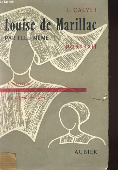LOUISE DE MARILLAC PAR ELLE-MEME. PORTRAIT
