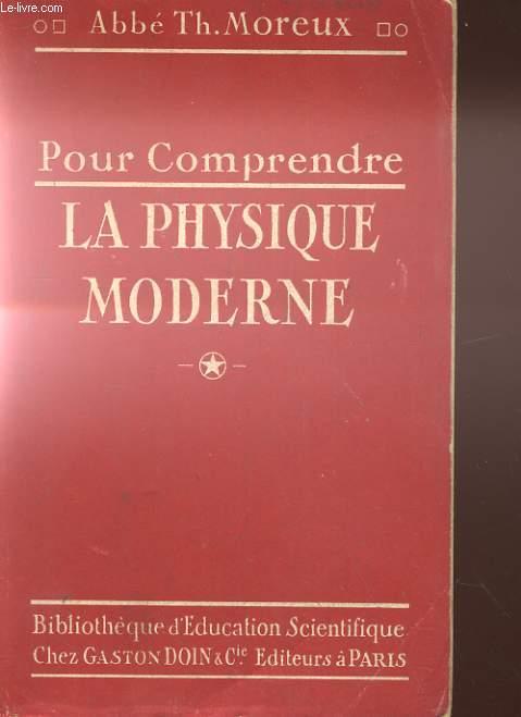 POUR COMPRENDRE LA PHYSIQUE MODERNE
