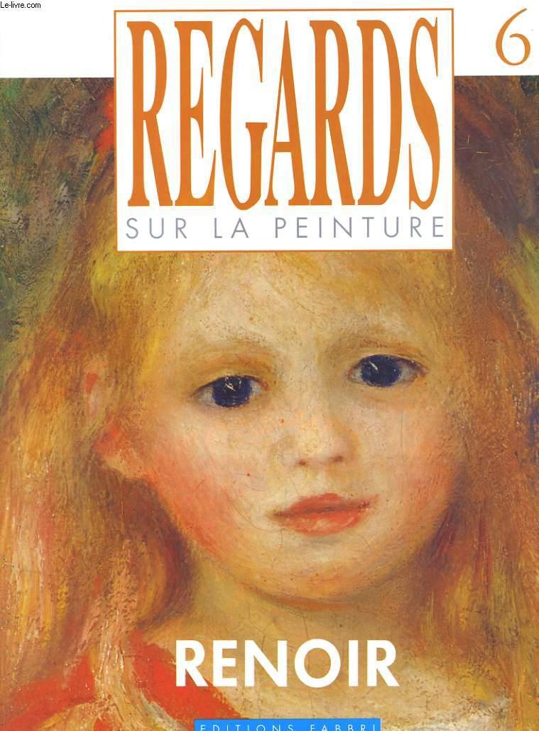 REGARDS SUR LA PEINTURE N°6. RENOIR