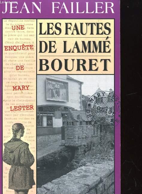 UNE ENQUETE DE MARY LESTER. LES FAUTES DE LAMME-BOURET