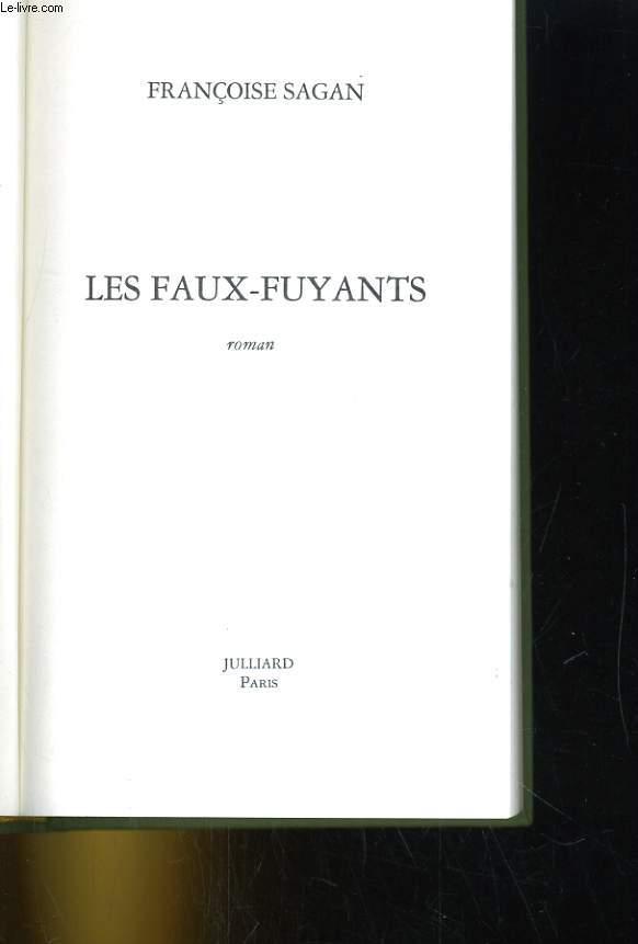 LES FAUX-FUYANTS. ROMAN