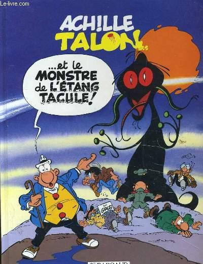 ACHILLE TALON ET LE MONSTRE DE L4ETANG TACULE