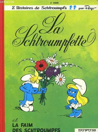 2 HISTOIRES DE SCHTROUMPFS/ LA SCHTROUMPFETTE + LA FAIM DES SCHTROUMPFS