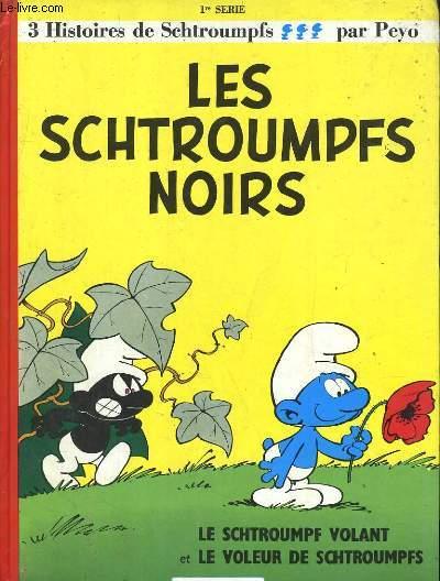 3 HISTOIRES DE SCHTROUMPFS: LES SCHTROUMPFS NOIRS, LE SCHTROUMPF VOLANT, LE VOLEUR DE SCHTROUMPFS