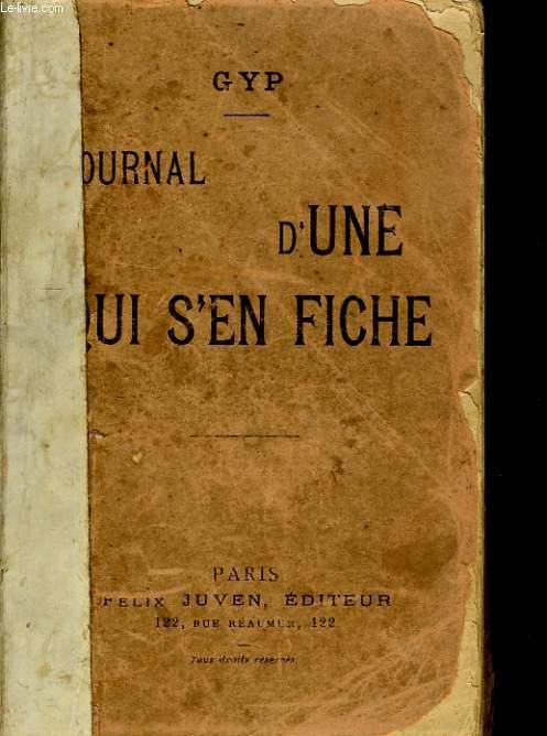 JOURNAL D'UNE QUI S'EN FICHE