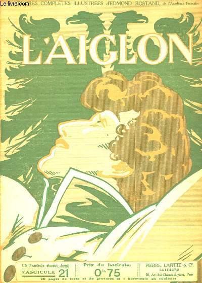 L'AIGLON FASCICULE N°  21. SUITE PREMIER ACTE