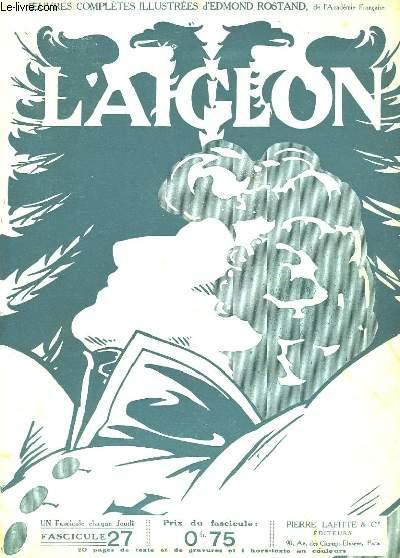 L'AIGLON FASCICULE N°  27. SUITE TROISIEME ACTE