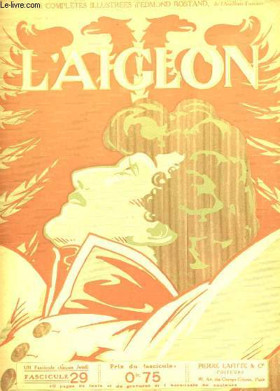L'AIGLON FASCICULE N°  29. SUITE TROISIEME ACTE. DEBUT QUATRIEME ACTE