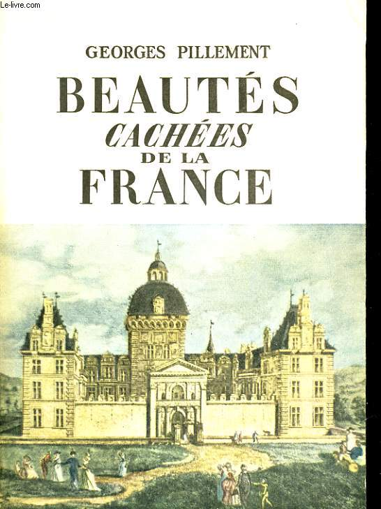 BEAUTES CACHEES DE LA FRANCE (centre et sud)