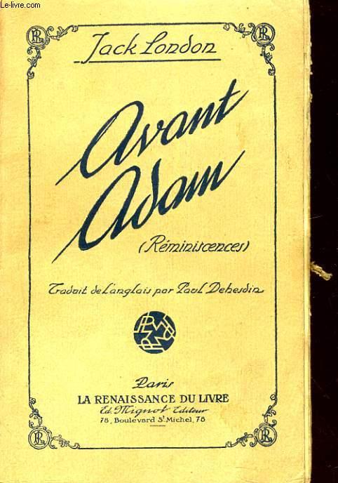 AVANT ADAM (REMINISCENCES)