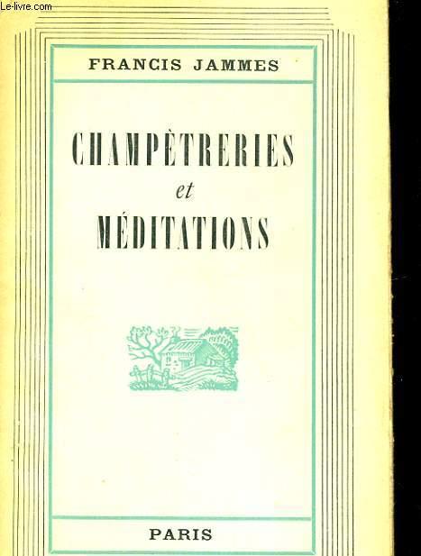 CHAMPETRERIES ET MEDITATIONS