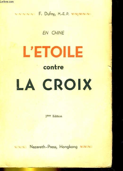 EN CHINE L'ETOILE CONTRE LA CROIX