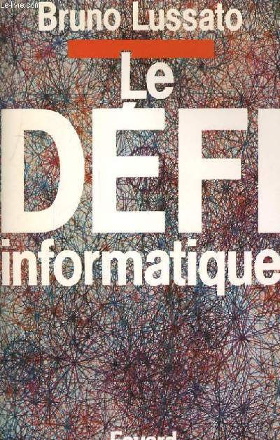 LE DEFI INFORMATIQUE