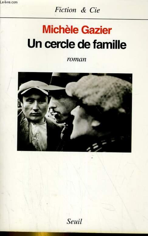 UN CERCLE DE FAMILLE. ROMAN