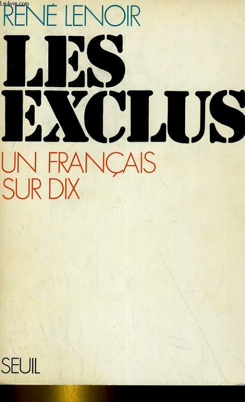 LES EXCLUS, UN FRANCAIS SUR DIX