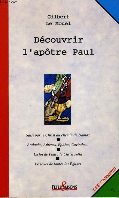 LES CARNETS N°7. DECOUVRIR L'APOTRE PAUL