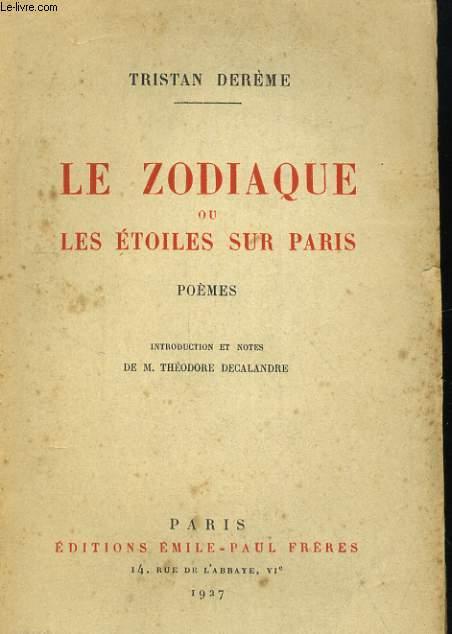 LE ZODIAQUE ou LES ETOILES SUR PARIS. POEMES