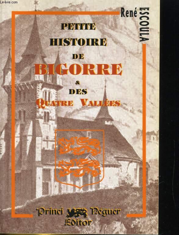 PETITE HISTOIRE DE LA BOGORRE & DES QUATRE VALLEES