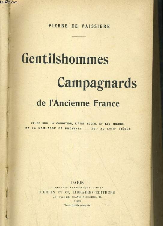 GENTILSHOMME CAMPAGNARDS DE L'ANCIENNE FRANCE.