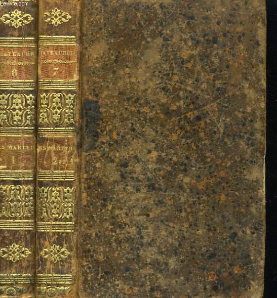 OEUVRES DE M. LE VICOMTE DE CHAEAUBRIAND. LES MARTYRS (2 TOMES)