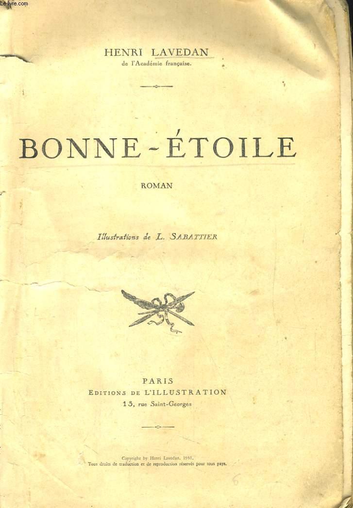 BONNE-ETOILE. ROMAN