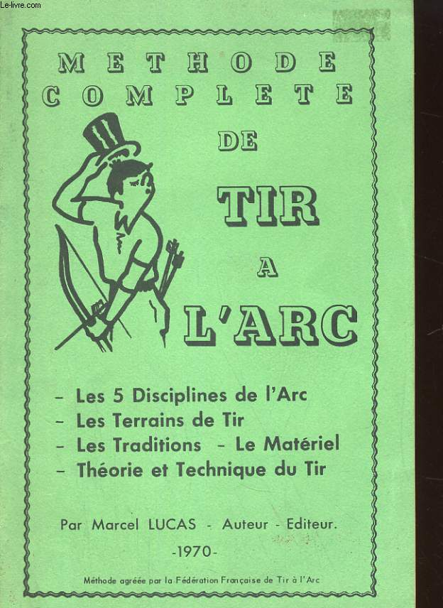 METHODE COMPLETE DE TIR A L'ARC