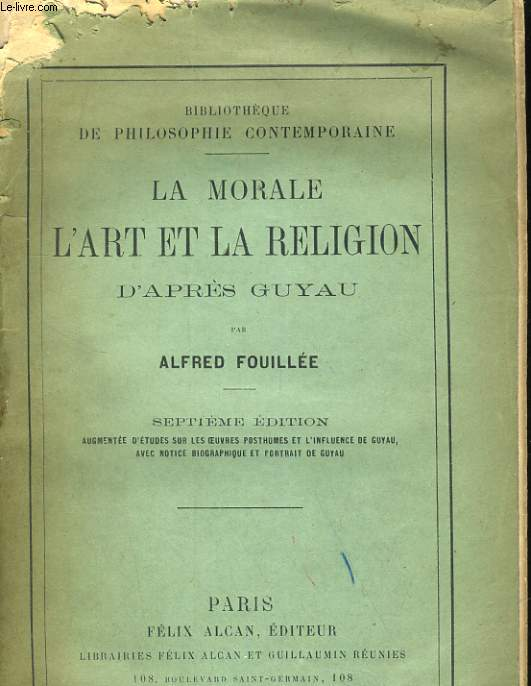 LA MORALE L'ART ET LA RELIGION D'APRES GUYAU