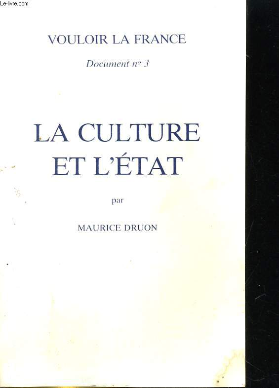 VOULOIR LA FRANCE DOCUMENT N°3. LA CULTURE ET L'ETAT