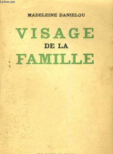 VISAGE DE LA FAMILLE