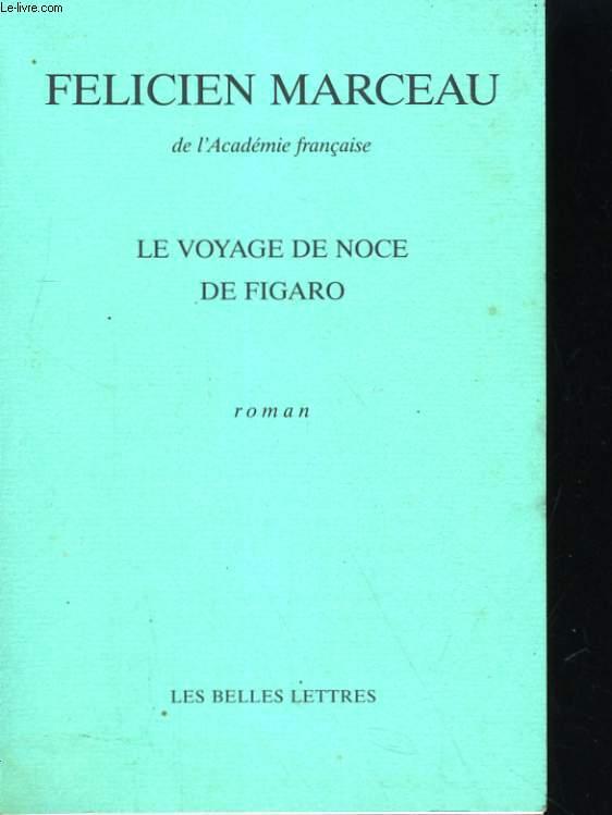 LE VOYAGE DE NOCE DE FIGARO