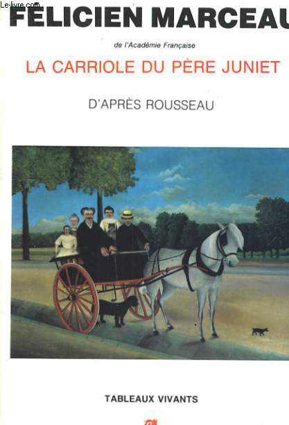 LA CARRIOLE DU PERE JUNIET