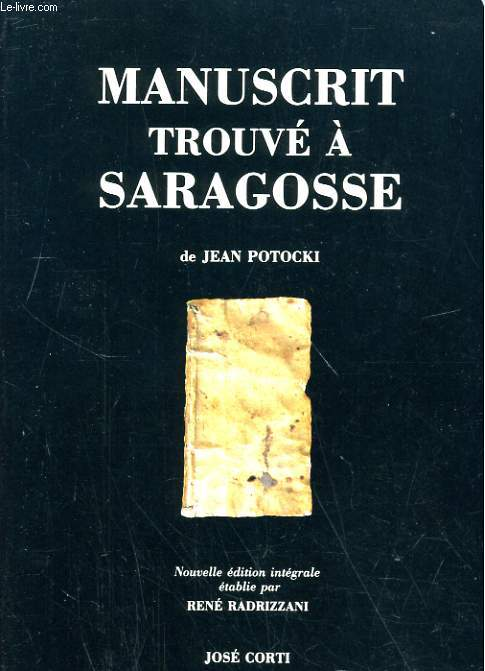 MANUSCRIT TROUVE A SARAGOSSE