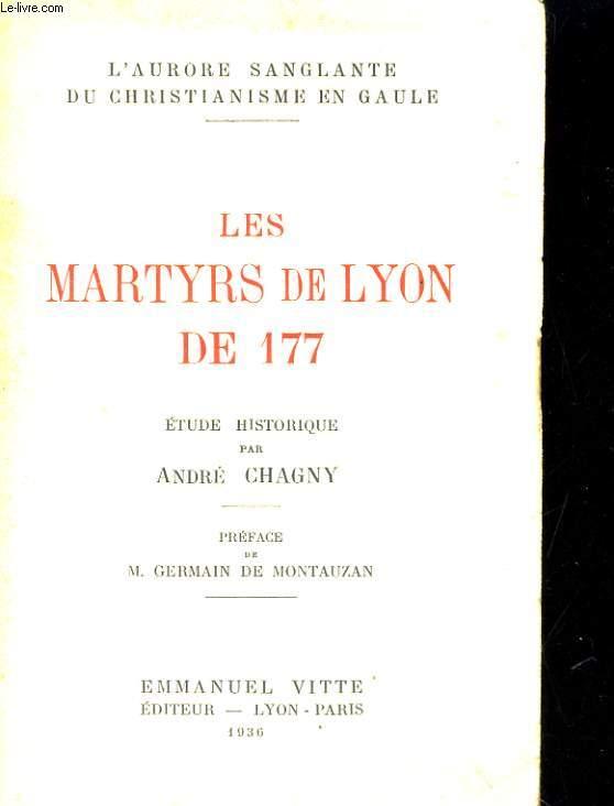 LES MARTYRS DE LYON DE 177
