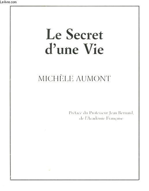 LE SECRET D'UNE VIE